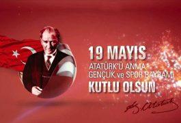 19 Mayıs Atatürk'ü Anma,Gençlik ve Spor Bayramı Kutlu Olsun…