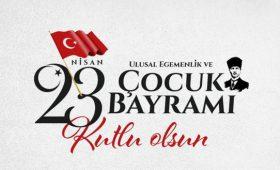 Türkiye Büyük Millet Meclisinin 101.Yıldönümü ve 23 Nisan Ulusal Egemenlik ve Çocuk Bayramı Kutlu Olsun…