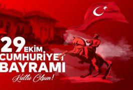 29 Ekim Cumhuriyet Bayramımız Kutlu Olsun…