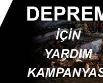 DEPREM İÇİN YARDIM KAMPANYASI