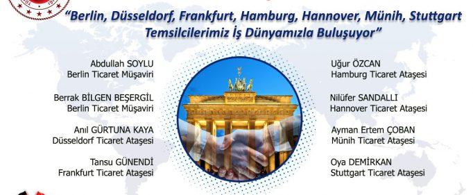 Berlin,Düsseldorf,Frankfurt,Hamburg,Hannover,Münih,Stuttgart Temsilcileri İş Dünyası ile Buluşuyor