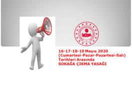 Sokağa Çıkma Kısıtlaması (15.05.2020 24:00 – 19.05.2020 24:00)