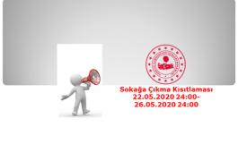 Sokağa Çıkma Kısıtlaması (22.05.2020 24:00 – 26.05.2020 24:00)